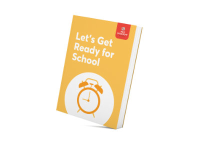 Let's Get Ready For School